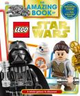 The Amazing Book of LEGO Star Wars: A Whole Galaxy to Discover! Cover Image