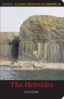 The Hebrides (Classic Geology in Europe #10) Cover Image