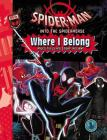 Spider-Man: Into the Spider-Verse: Where I Belong Cover Image