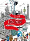 Color London: Twenty Views to Color in by Hand Cover Image
