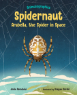 Spidernaut: Arabella, the Spider in Space Cover Image