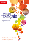 Pupil Book 1 (Mission: fran+ºais) Cover Image