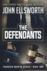The Defendants: Thaddeus Murfee Legal Thriller Series Book Two Cover Image