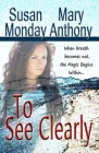 To See Clearly: A Novel of Mystical Enchantment Cover Image