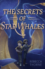 The Secrets of Star Whales Cover Image