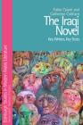 The Iraqi Novel: Key Writers, Key Texts (Edinburgh Studies in Modern Arabic Literature) Cover Image