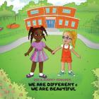 We Are Different and We Are beautiful Cover Image