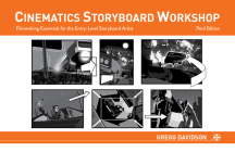 Cinematics Storyboard Workshop: Filmmaking Essentials for the Entry-Level Storyboard Artist Cover Image