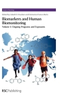 Biomarkers and Human Biomonitoring, Volume 1: Ongoing Programs and Exposures (Issues in Toxicology #9) Cover Image