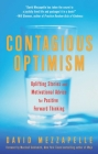 Contagious Optimism: Uplifting Stories and Motivational Advice for Positive Forward Thinking Cover Image