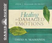 Healing for Damaged Emotions Cover Image
