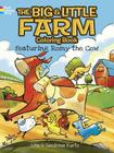 The Big & Little Farm Coloring Book: Featuring Romy the Cow Cover Image