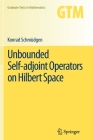 Unbounded Self-Adjoint Operators on Hilbert Space (Graduate Texts in Mathematics #265) Cover Image