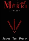 Merri: A Trilogy Cover Image