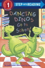 Dancing Dinos Go to School (Step into Reading) Cover Image