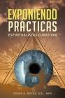 Exponiendo Prácticas Espiritualistas Curativas Cover Image