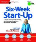 Six-Week Start-Up: A Step-By-Step Program for Starting Your Business, Making Money, and Achieving Your Goals! Cover Image
