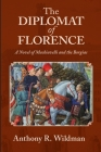 The Diplomat of Florence Cover Image