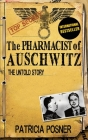 The Pharmacist of Auschwitz: The Untold Story Cover Image