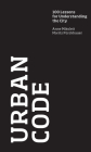 Urban Code: 100 Lessons for Understanding the City Cover Image