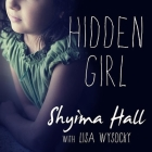 Hidden Girl Lib/E: The True Story of a Modern-Day Child Slave Cover Image