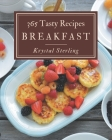 365 Tasty Breakfast Recipes: The Best Breakfast Cookbook that Delights Your Taste Buds Cover Image