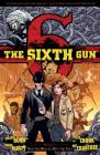 The Sixth Gun Vol. 7: Not the Bullet, But the Fall Cover Image