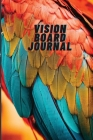 Vision Board Journal: Colourful Parrot Cover. 6x9 inches, 102 pages Cover Image