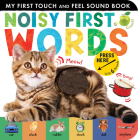 Noisy First Words: My First Touch and Feel Sound Cover Image