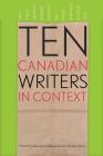 Ten Canadian Writers in Context (Robert Kroetsch) Cover Image