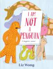 I Am Not a Penguin: A Pangolin's Lament Cover Image
