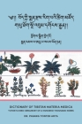 Dictionary of Tibetan Materia Medica (Bod kyi sman rdzas rig pa'i tshig mdzod): Yutok's Mind Ornament of a Hundred Thousand Herbs (G.yu thog sngo 'bum Cover Image