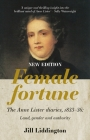 Female Fortune: The Anne Lister Diaries, 1833-36, New Edition Cover Image