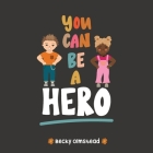 You Can Be Hero Cover Image