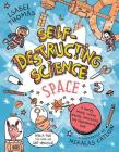 Self-Destructing Science: Space Cover Image