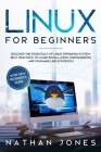Linux for Beginners: Discover the essentials of Linux operating system. Best Practices to learn Installation, Configuration and Command Lin Cover Image