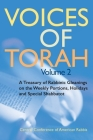Voices of Torah, Volume 2: A Treasury of Rabbinic Gleanings on the Weekly Portions, Holidays, and Special Shabbatot Cover Image