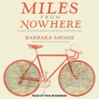 Miles from Nowhere: A Round the World Bicycle Adventure Cover Image