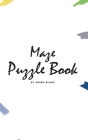 Maze Puzzle Book: Volume 15 (Small Hardcover Puzzle Book for Teens and Adults) Cover Image
