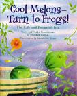 Cool Melons- Turn to Frogs!: The Life and Poems of Issa Cover Image