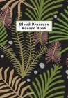 Low Vision Blood Pressure Record Book: Health Log Notebook with Large Print and Bold Lines for Visually Impaired Cover Image