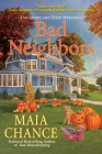 Bad Neighbors: An Agnes and Effie Mystery Cover Image