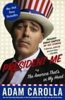 President Me: The America That's in My Head Cover Image