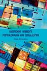 Questioning Hybridity, Postcolonialism and Globalization Cover Image