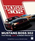 Mustang Boss 302: From Racing Legend to Modern Muscle Car Cover Image