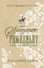 Her Summer at Pemberley: Kitty Bennet's Story Cover Image