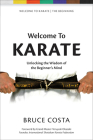 Welcome to Karate: Unlocking the Wisdom of the Beginner's Mind Cover Image