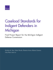 Caseload Standards for Indigent Defenders in Michigan: Final Project Report for the Michigan Indigent Defense Commission Cover Image