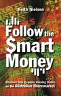 Follow the Smart Money: Discover How to Make Winning Trades on the Australian Sharemarket Cover Image