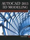 AutoCAD 2013 3D Modeling [With CDROM] Cover Image